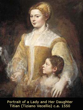 Portrait of a Lady with her daughter, ca. 1550-60 by Titian (Tiziano Vecellio)